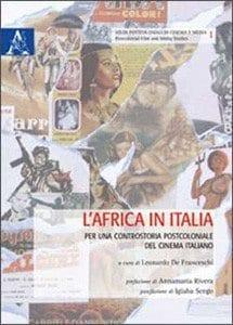 L'Africa in Italia, a cura di Leonardo De Franceschi