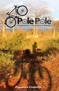 Pole Pole di Francesco Cosentini