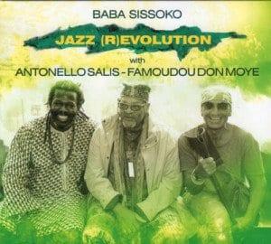 Baba Sissoko - Jazz (R)evolution