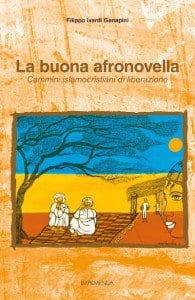 La buona afronovella, di Filippo Ivardi Ganapini