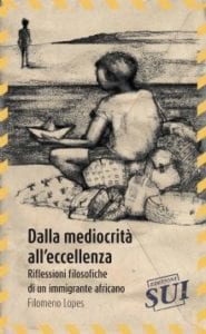«Dalla mediocrità all'eccellenza» di Filomeno Lopes