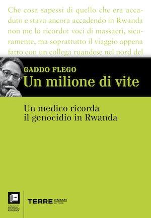 Un milione di vite, di Gaddo Flego