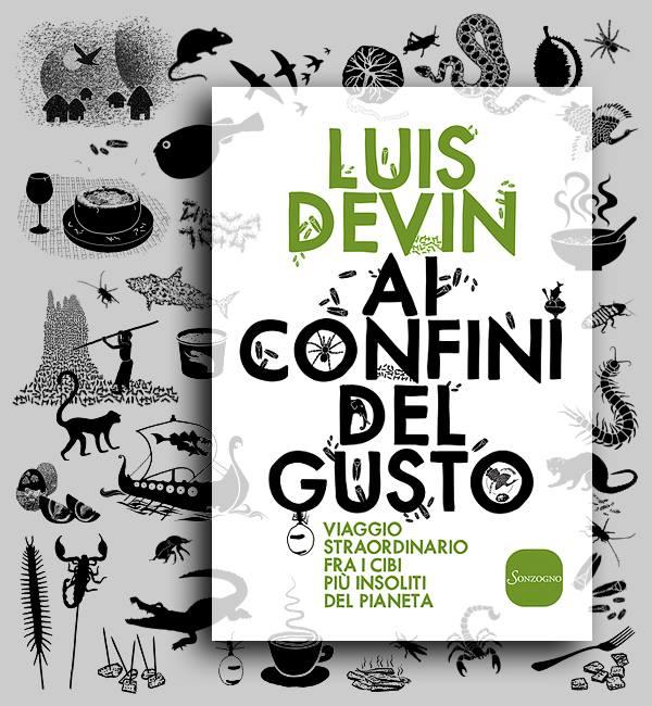 """""""Insolite ricette"""", incontro con Luis Devin il 12 marzo a Milano"""