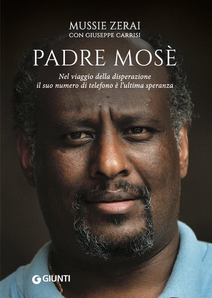 Padre Mosè, di Mussie Zerai