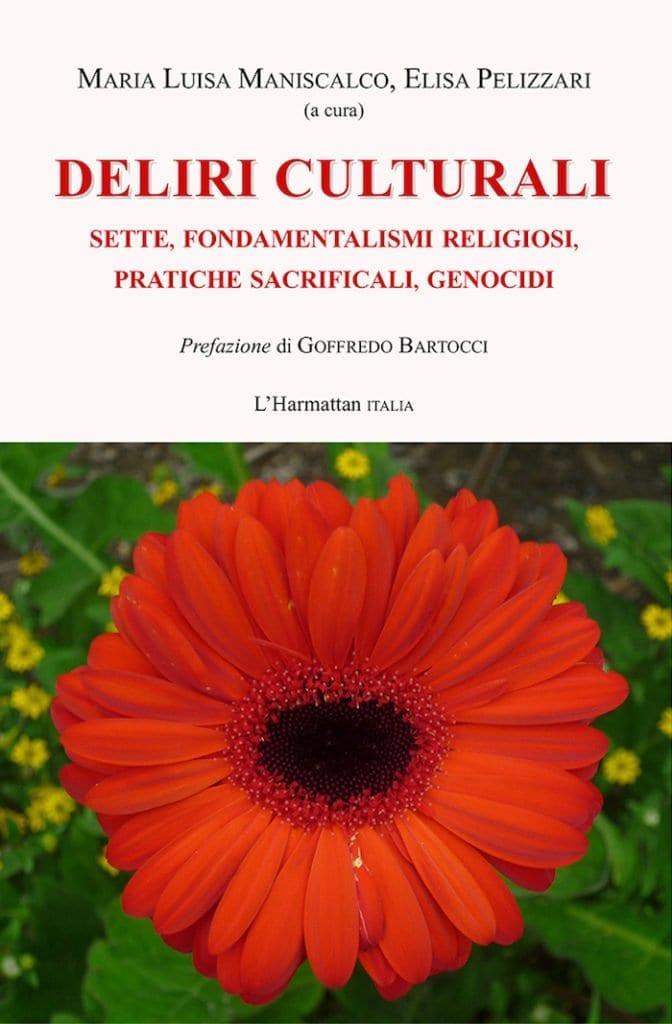Deliri culturali, a cura di M.L. Maniscalco, E. Pelizzari